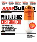 May AARP Bulletin: An Investigative Report on Why Prescription Drugs Cost So Much