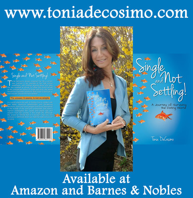 Tonia DeCosimo Releases Her New Book 'Single And Not Settling: A Journey Of Surviving The Dating World'