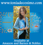 """Tonia DeCosimo Releases Her New Book """"Single And Not Settling: A Journey Of Surviving The Dating World"""""""