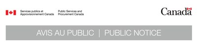 PSPC Public notice (CNW Group/Public Works & Government Services Canada)