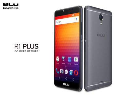 BLU Announces the Latest Addition to the R1 Series, With the New BLU R1 PLUS. The New R1 PLUS Is the Follow Up To R1 HD - The #1 Best-Selling Unlocked Device in the U.S.,