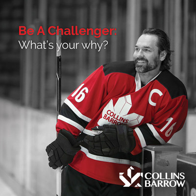 "Alongside their Mastercard Memorial Cup sponsorship, Collins Barrow joins Darcy Tucker to launch a new campaign, ""Be A Challenger: What's your why?"" (CNW Group/Collins Barrow National Cooperative Incorporated)"