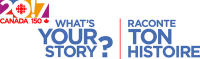 WHAT'S YOUR STORY? (CNW Group/CBC/Radio-Canada)