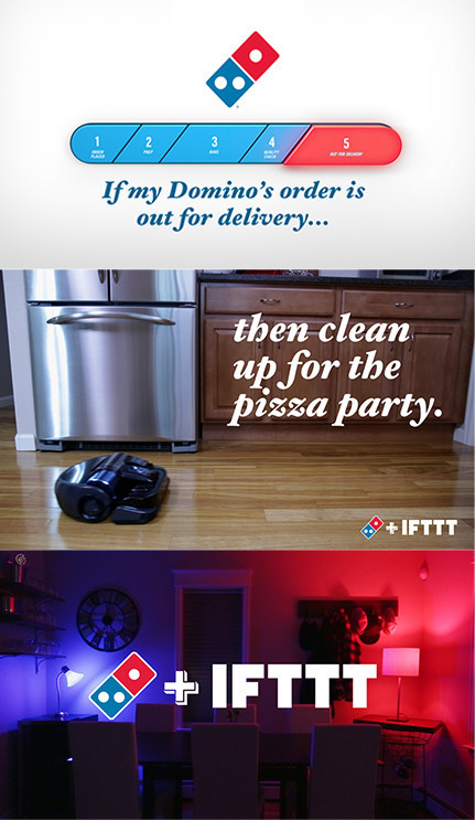 Have you ever wished there was technology that automatically vacuumed the house when your pizza is out on delivery?  Now there is, thanks to a partnership between Domino's and IFTTT.