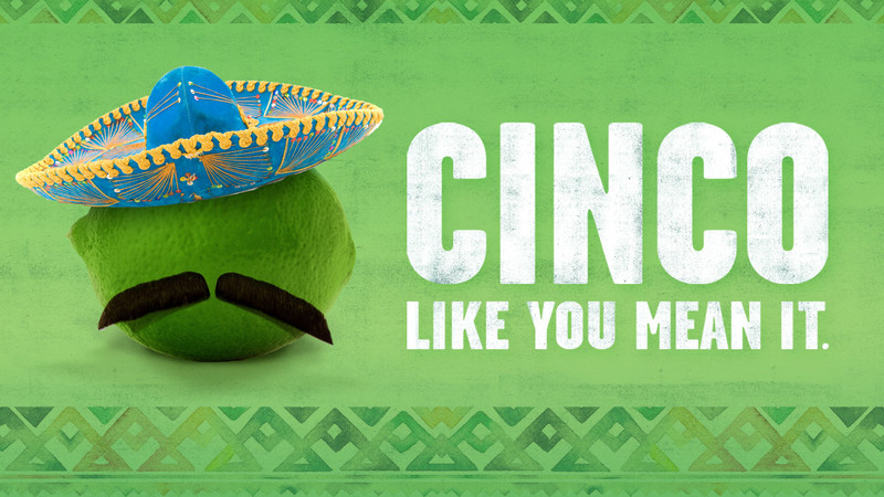 Join On The Border Mexican Grill & Cantina® for Cinco de Mayo with your amigos to celebrate one of the biggest fiestas of the year!