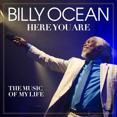 Legacy Recordings Set to Release Billy Ocean - Here You Are: The Music of My Life on Friday, July 21