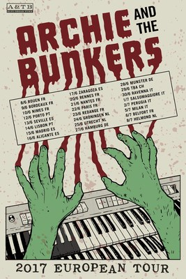 Archie and the Bunkers European Tour 2017 (PRNewsfoto/Dirty Water Records)