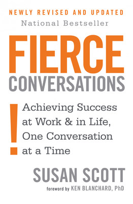 Conversations Expert Susan Scott Releases Revised and 'Updated National Best Seller