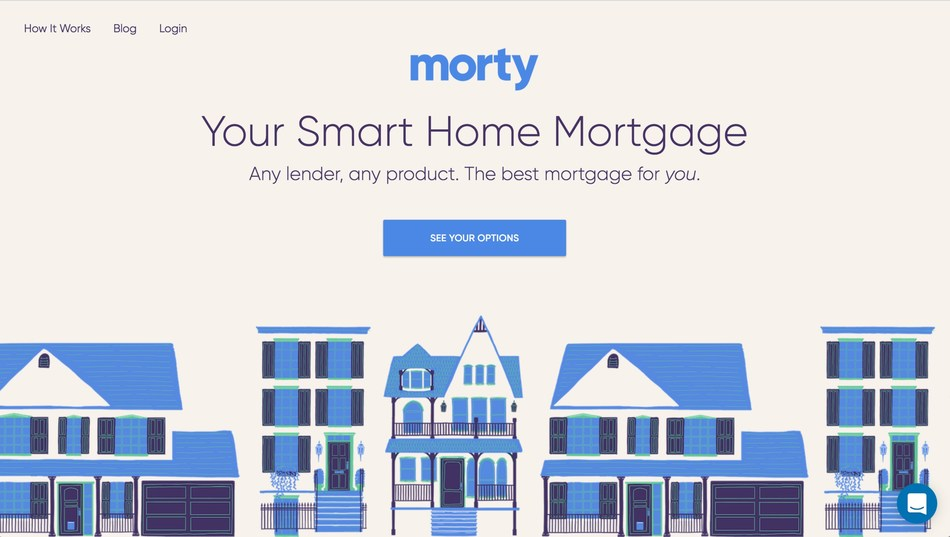 Meet Morty, the fully-automated mortgage marketplace where homebuyers can shop, compare and close loans.