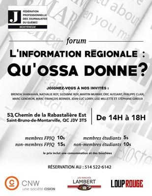Forum : L'information régionale, qu'ossa donne? (Groupe CNW/FEDERATION PROFESSIONNELLE DES JOURNALISTES DU QUEBEC)