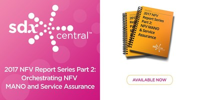 SDxCentral Launches Part 2 of Updated NFV Infrastructure Report
