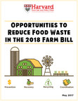 Report Urges Congress to Save the U.S. Billions in Resources by Tackling Pervasive Food Waste in the 2018 Farm Bill