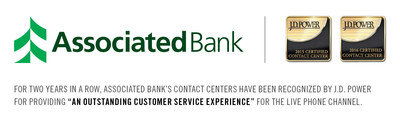 "For two years in a row, Associated Bank's contact centers have been recognized by J.D. Power for providing ""An Outstanding Customer Service Experience"" for the live phone channel."