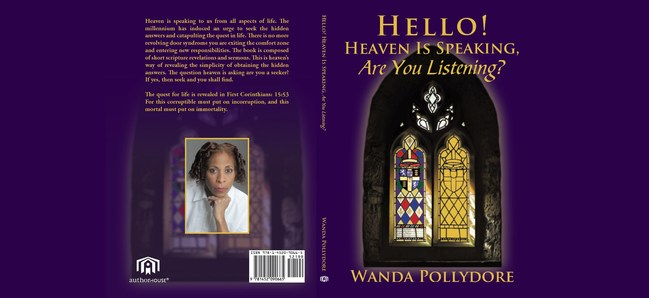 """""""Hello! Heaven Is Speaking, Are You Listening?"""" by Author Wanda Pollydore"""
