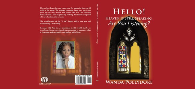 """""""Hello! Heaven Is Still Speaking, Are You Listening?"""" by Author Wanda Pollydore"""