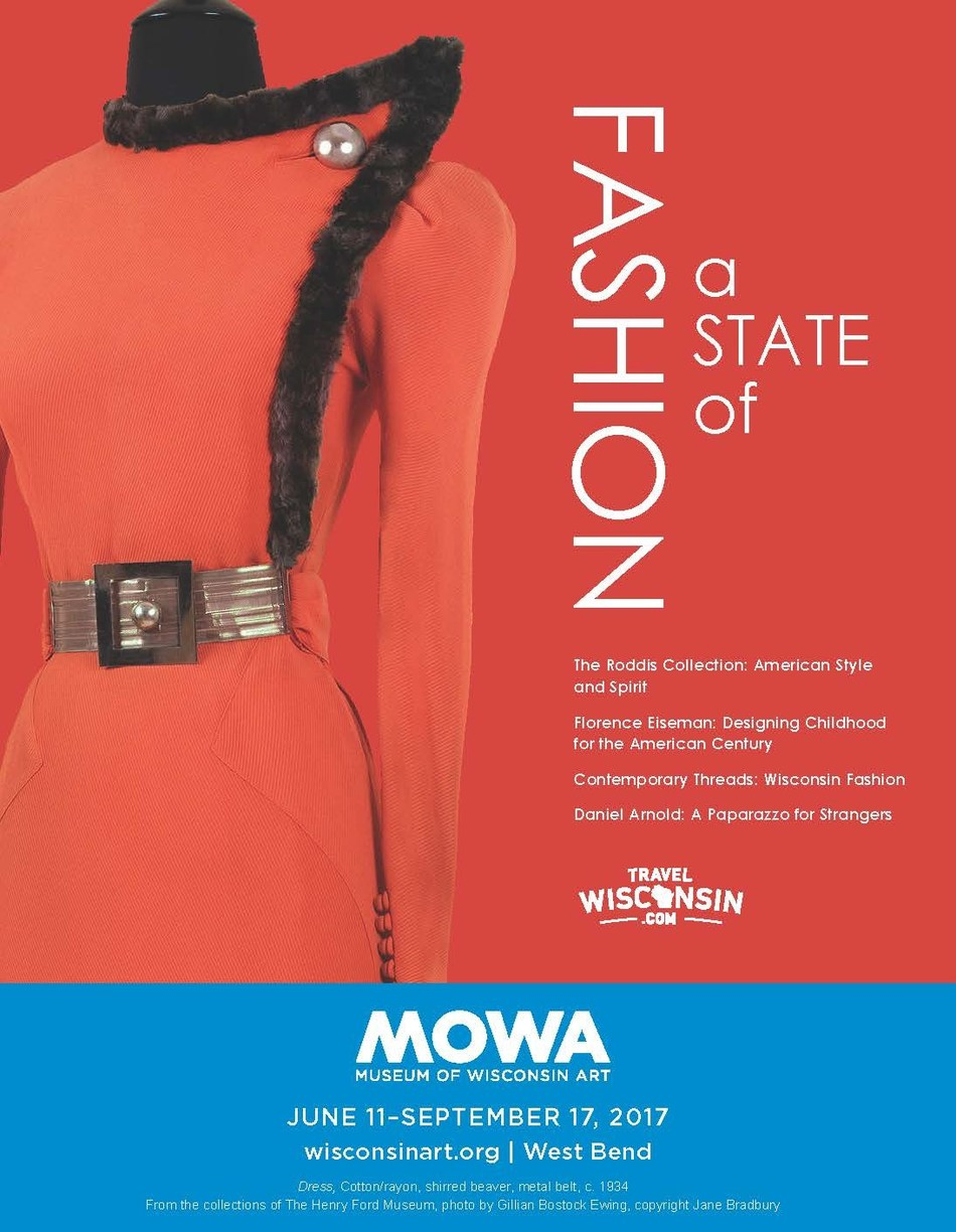 Museum of Wisconsin Art unveils unprecedented sartorial-themed fashion exhibition, A State of Fashion, featuring The Roddis Collection, Florence Eiseman children's clothing, Contemporary Threads, and Daniel Arnold street photography.