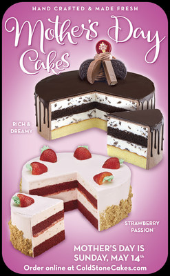 The Strawberry Passion and Rich & Dreamy Ice Cream Cakes from Cold Stone Creamery are Delectable Mother's Day Treats.