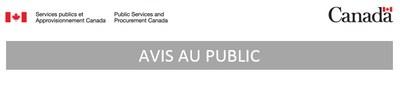 SPAC - Avis au public (Groupe CNW/Services publics et Approvisionnement Canada)