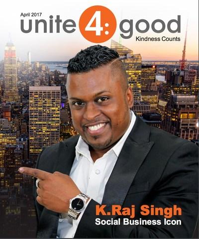 K. Raj Singh is featured in the Unite4:Good Magazine.