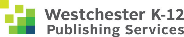 Westchester K-12 Publishing Services (PRNewsfoto/Westchester Publishing Services)