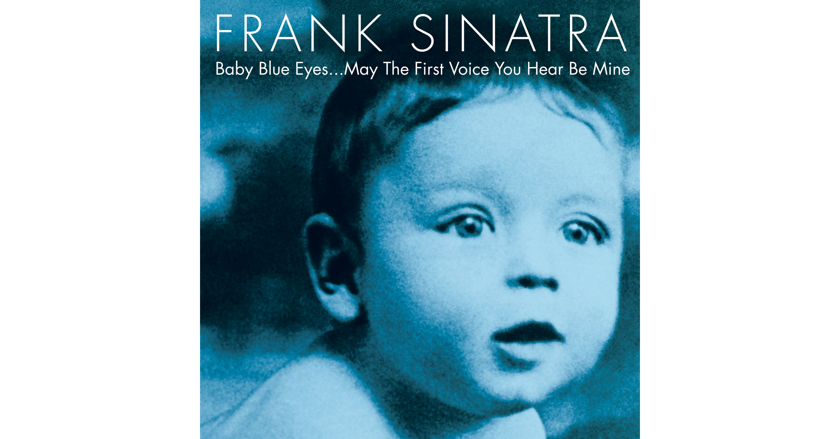frank sinatra  u0026 39 baby blue eyes u2026 may the first voice you