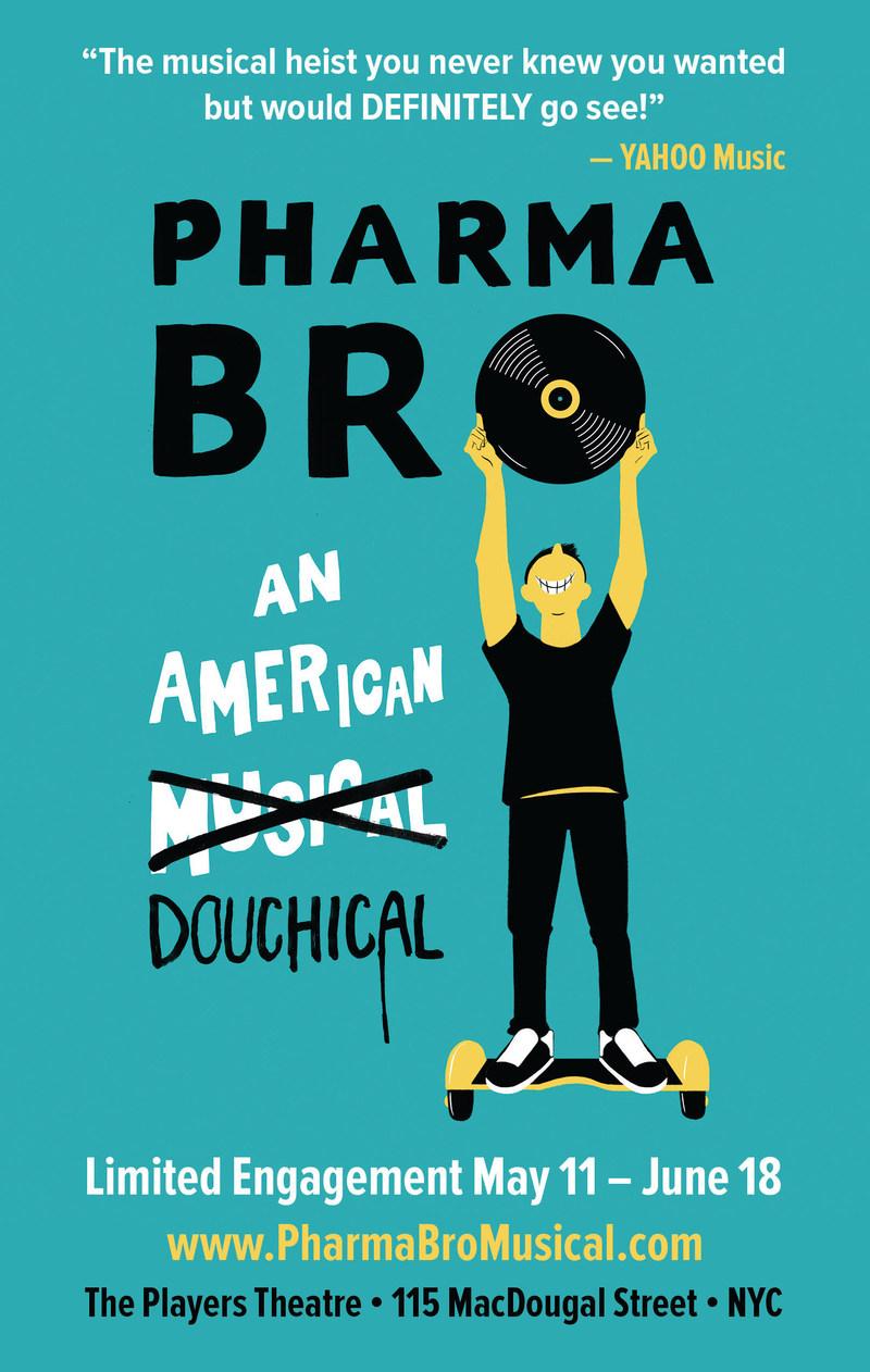 PharmaBro: An American Douchical
