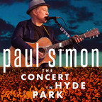 Legacy Recordings Announces First-Ever Release of Paul Simon - The Concert in Hyde Park on Friday, June 9