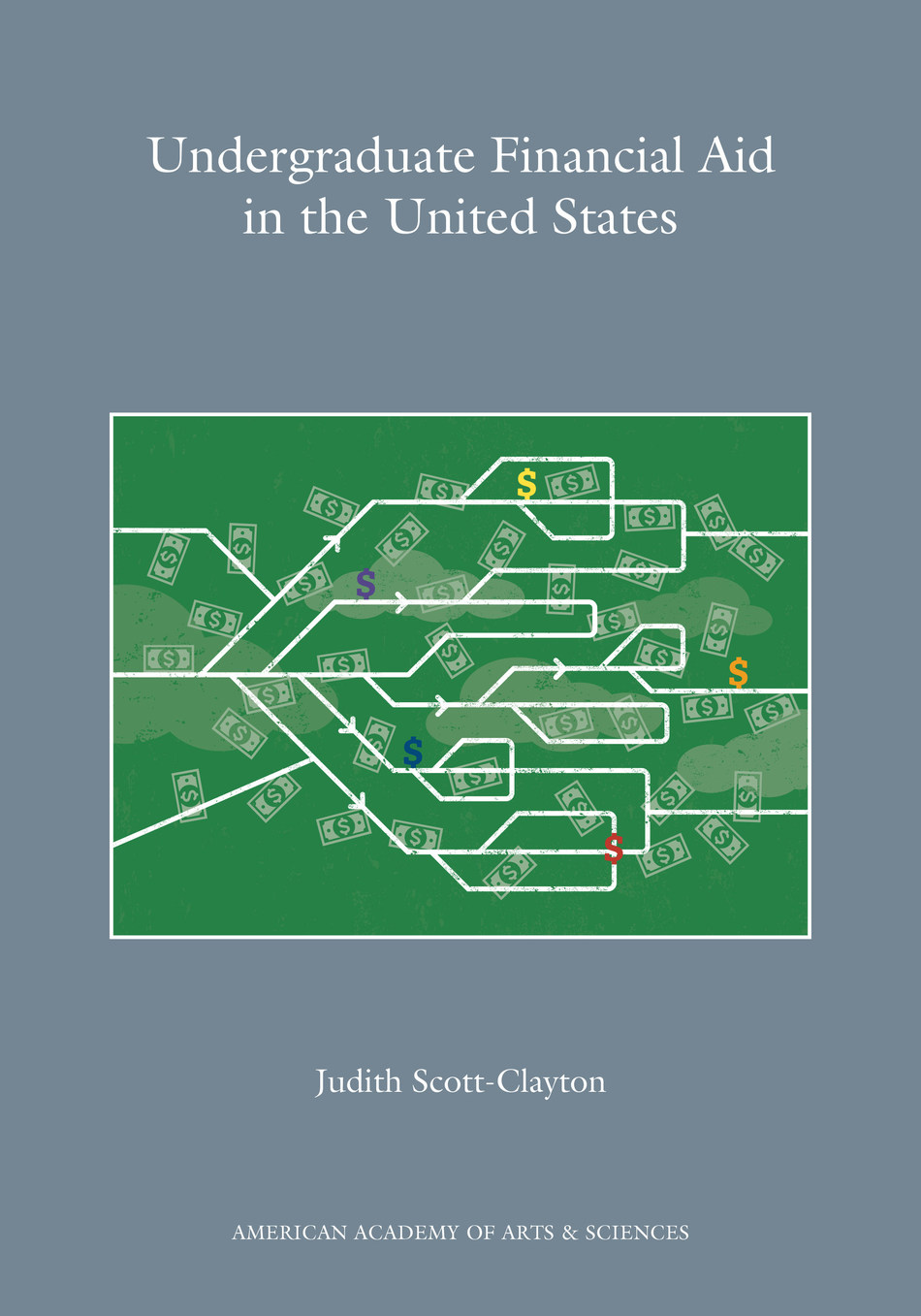 """""""Undergraduate Financial Aid in the United States,"""" authored by Judith Scott-Clayton, is the latest publication from the Commission on the Future of Undergraduate Education."""