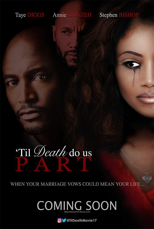 """Til Death Do Us Part is an affirming and suspenseful story about a young woman's struggle to escape a violent marriage to feel safe, whole, and find the ability to love again. The perfect relationship, the perfect marriage, the pledge """"Til Death Do Us Part"""" that spirals into violence when one partner becomes unhinged. Featuring Taye Diggs as the love interest to Annie Alonzeh. The (All Eyez on Me)"""