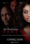 "Til Death Do Us Part is an affirming and suspenseful story about a young woman's struggle to escape a violent marriage to feel safe, whole, and find the ability to love again. The perfect relationship, the perfect marriage, the pledge ""Til Death Do Us Part"" that spirals into violence when one partner becomes unhinged. Featuring Taye Diggs as the love interest to Annie Alonzeh. The (All Eyez on Me)"