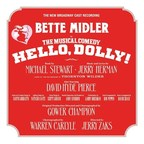 Masterworks Broadway Proudly Announces The Release Of The New Broadway Cast Recording Of Michael Stewart And Jerry Herman's Musical Theater Masterpiece - Bette Midler In Hello, Dolly!