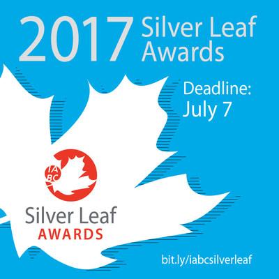 2017 Silver Leaf Awards Deadline (CNW Group/International Association of Business Communicators)