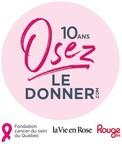 Logo : 10 ans Osez le donner (Groupe CNW/Fondation du cancer du sein du Québec)