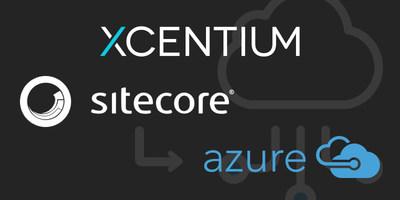 XCentium Migrates Sitecore 8.2 to Azure Cloud