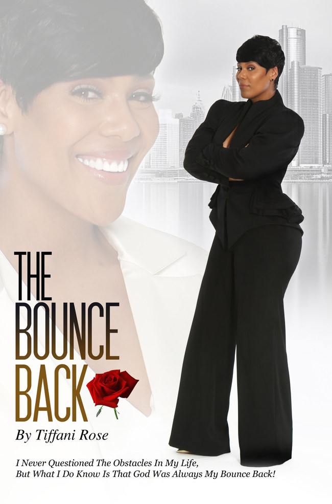 The Bounce Back by Tiffani Rose