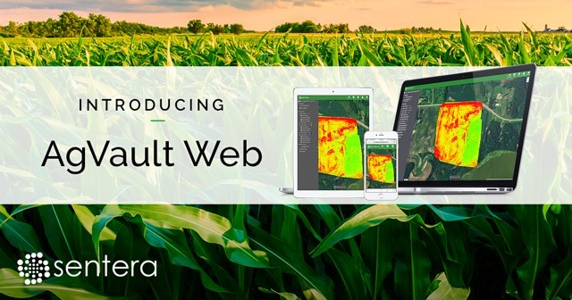 Launch of Sentera's AgVault Web allows users to view precision ag data anywhere and share with anyone.
