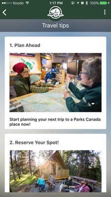 Travel tips and planning: In addition to general information and content on Parks Canada?s places, the app provides support and resources to help visitors plan their visits. (CNW Group/Parks Canada)
