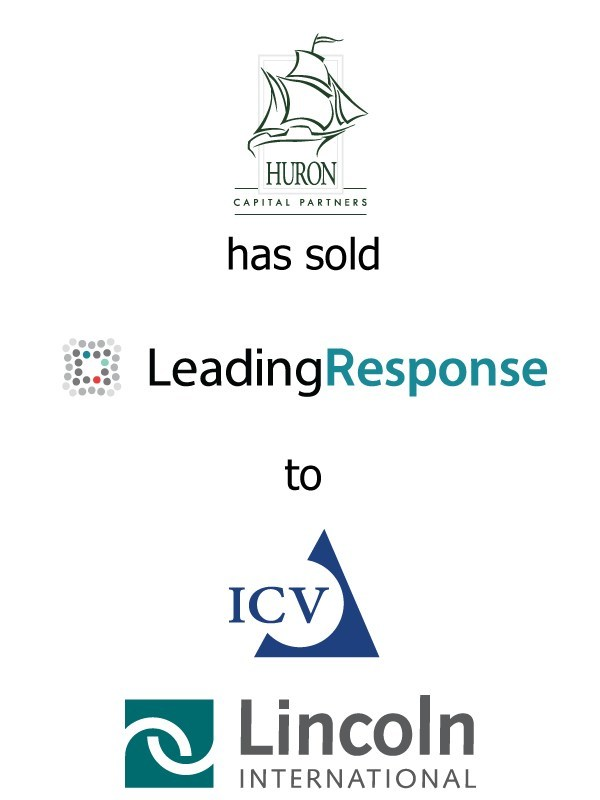 Lincoln International Represents Huron Capital Partners in its Sale of LeadingResponse to ICV Partners