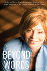 Beyond Words: The Amazing Story Of How Becky Schenck Beat Terminal Brain Cancer For 10 Years