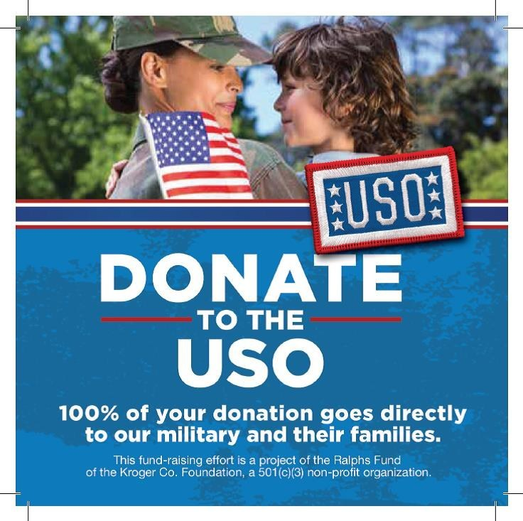 Ralphs supermakets in Southern Califiornia will be collecting donations for the USO from May 24 to July 15.