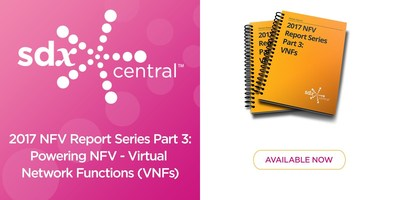 SDxCentral Releases NFV VNF Report Covering Latest in VNF Development