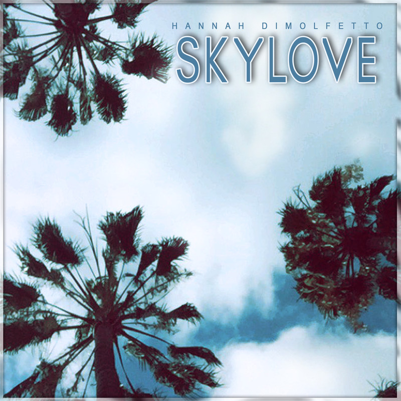 """Nu-Vibe Records Drops First Single, """"Sky Love,"""" From Vocalist Hannah DiMolfetto's Debut EP"""