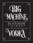 Big Machine Label Group Launches Platinum Filtered Premium Vodka
