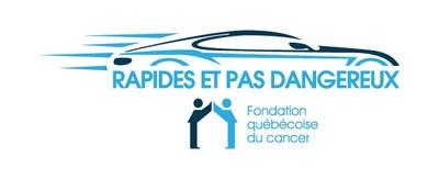 Logo : Rapides et pas dangereux de la Fondation québécoise du cancer (Groupe CNW/Fondation québécoise du cancer)