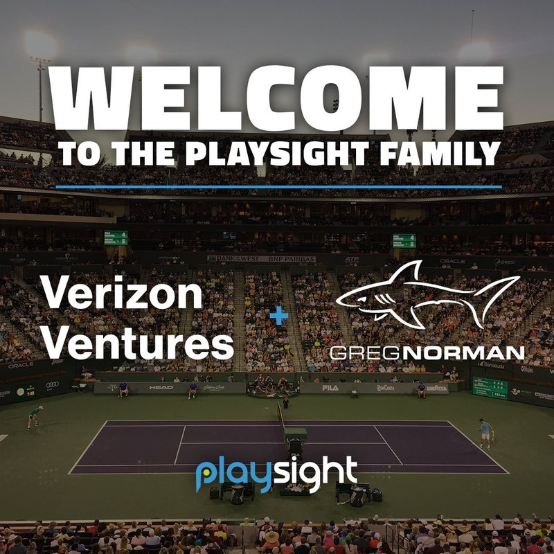 PlaySight Announces Investment from Verizon Ventures and Greg Norman