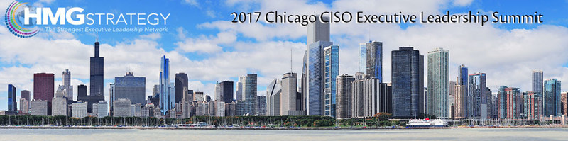Register Today for the 2017 Chicago CISO Executive Leadership Summit!