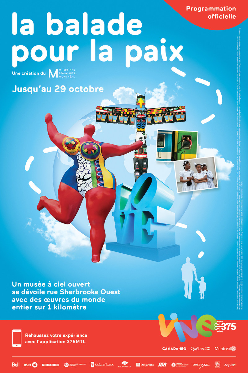 Poster La Balade pour la Paix : An Open-Air Museum @Society for the Celebrations of Montréal's 375th Anniversary (CNW Group/Société des célébrations du 375e anniversaire de Montréal)