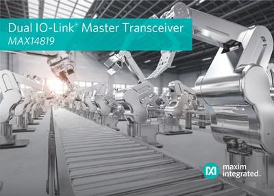 Maxim Integrated's MAX14819 Dual IO-Link® Master Transceiver
