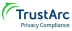 TRUSTe Transforms to TrustArc