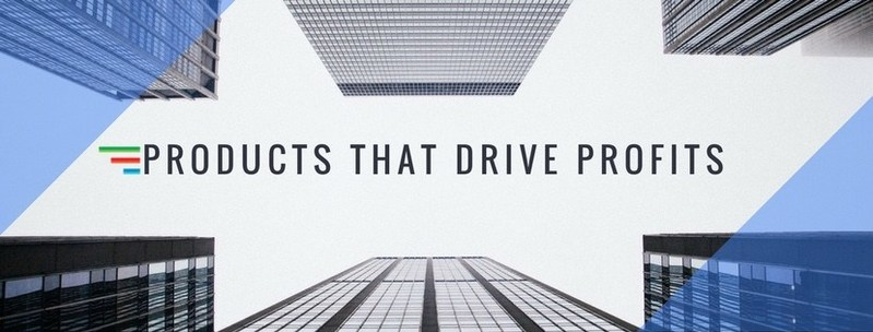 Products that drive profits